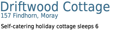 Driftwood Cottage, 157 Findhorn, Moray - Self-catering cottage sleeps 6